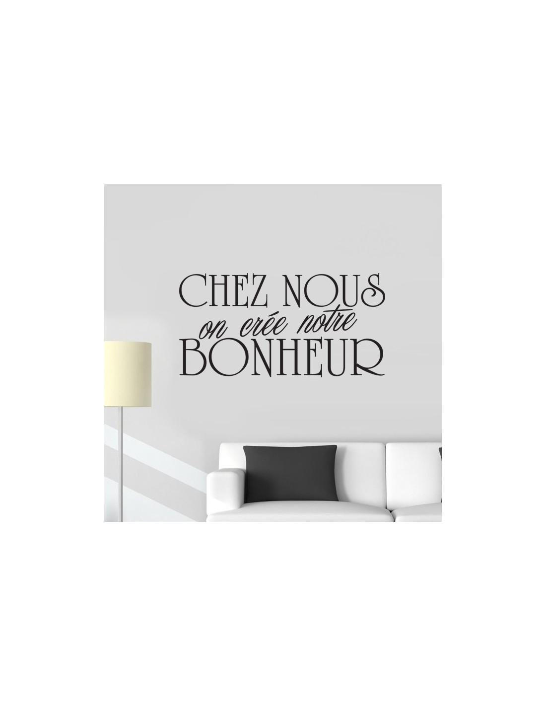 sticker d co chez nous on cr e le bonheur stickers muraux citation. Black Bedroom Furniture Sets. Home Design Ideas