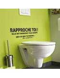 Sticker toilettes rapproche toi