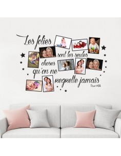 Sticker cadre photo citation les folies