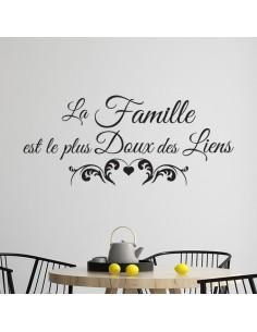 Sticker citation la famille est le plus doux des liens
