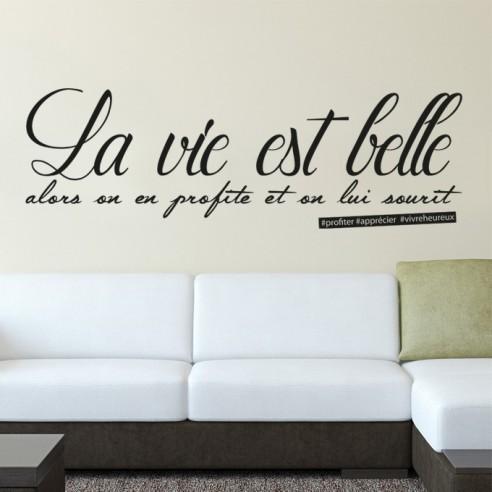 Sticker La Vie Est Belle On En Profite Stickers Muraux Motivation Positive