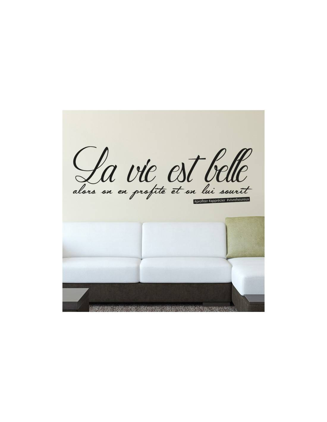 sticker la vie est belle on en profite stickers muraux. Black Bedroom Furniture Sets. Home Design Ideas