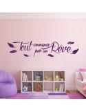 Sticker citation tout commence par un rêve