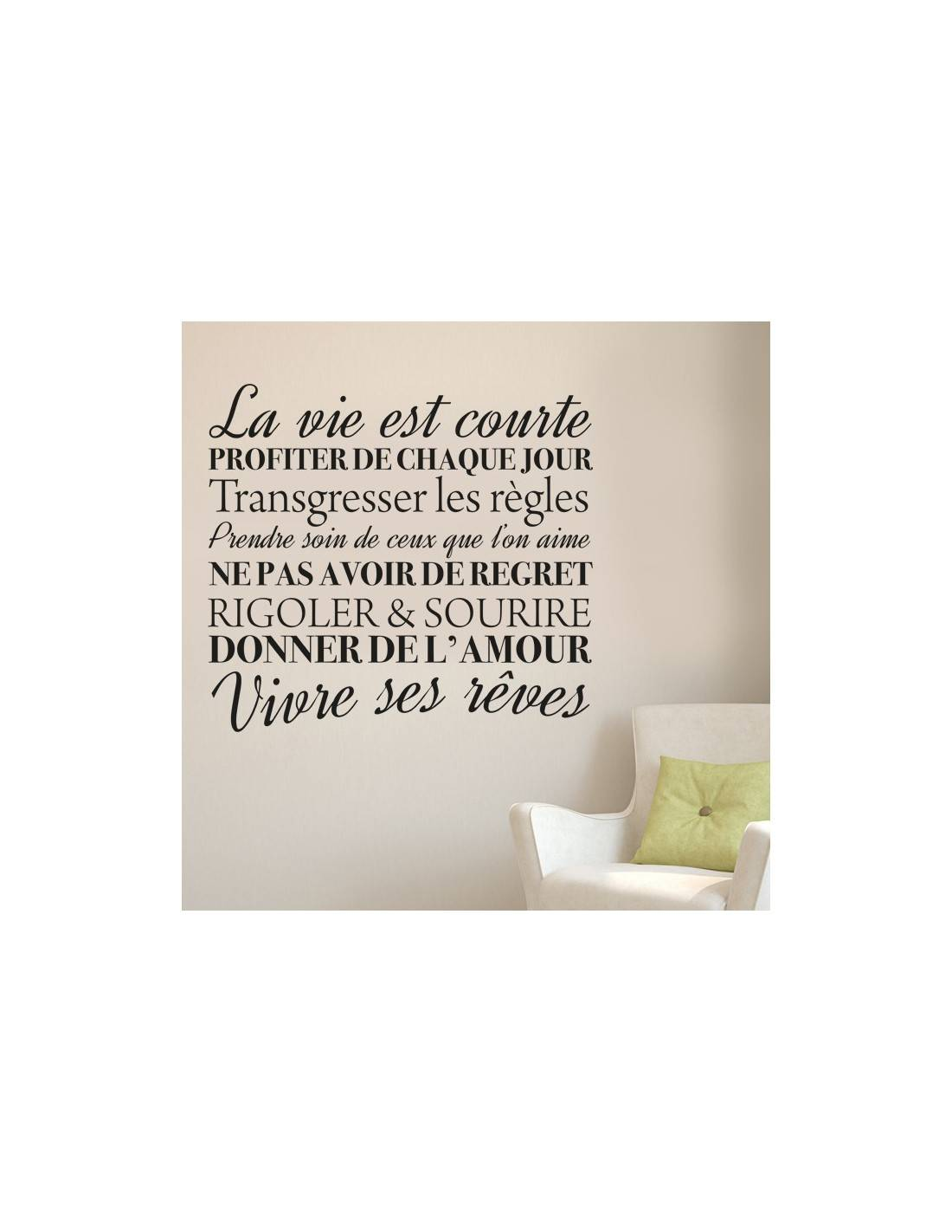 stickers muraux citation la vie est courte en profiter. Black Bedroom Furniture Sets. Home Design Ideas