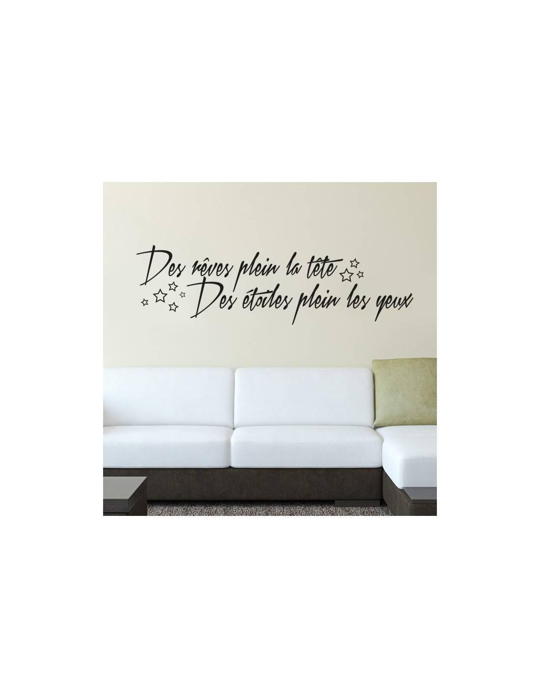 stickers citation des r ves plein la t te des toiles plein les yeux. Black Bedroom Furniture Sets. Home Design Ideas