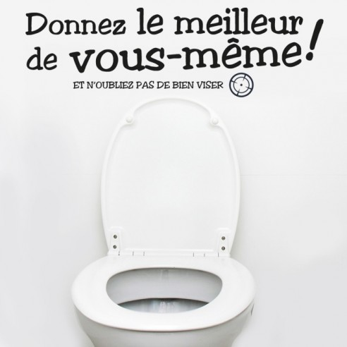 stickers d coration toilettes wc donnez le meilleur de vous m me. Black Bedroom Furniture Sets. Home Design Ideas